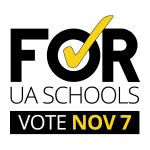 Citizens for UA Schools Campaign - Vote November 7th